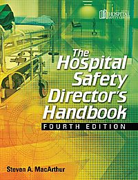 The Hospital Safety Director's Handbook