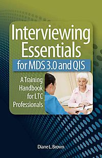 Interview Essentials for MDS 3.0 and QIS