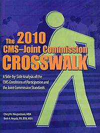 The CMS-Joint Commission Crosswalk, 2010