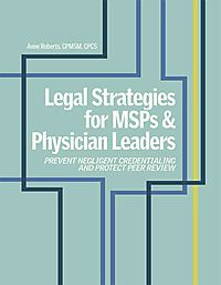 Legal Strategies for Msps and Physician Leaders