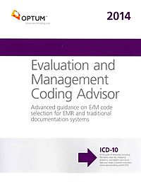 Evaluation and Management Coding Advisor 2014