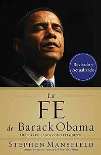 La Fe de Barack Obama / The Faith of Barack Obama