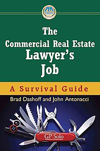 The Commercial Real Estate Lawyer's Job