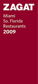 ZAGAT Miami So. Florida Restaurants 2009