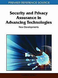 Security and Privacy Assurance in Advancing Technologies