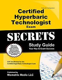 Certified Hyperbaric Technologist Exam Secrets