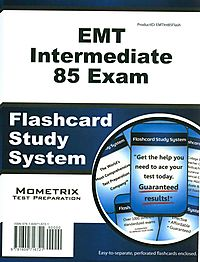 EMT Intermediate 85 Exam Flashcard Study System