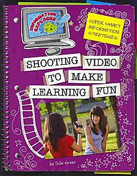 Shooting Video to Make Learning Fun