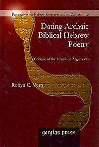 Dating Archaic Biblical Hebrew Poetry