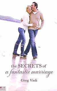 The Secrets of a Fantastic Marriage