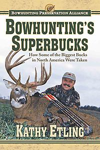 Bowhunting's Superbucks