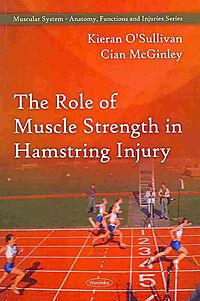 The Role of Muscle Strength in Hamstring Injury
