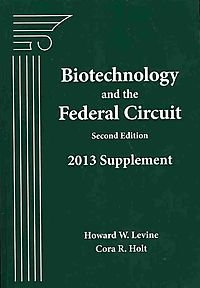 Biotechnology and the Federal Circuit 2013