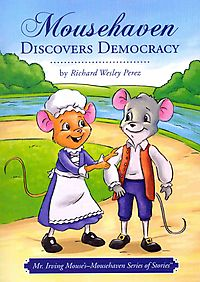 Mousehaven Discovers Democracy