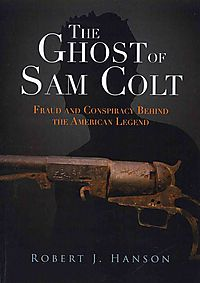 The Ghost of Sam Colt