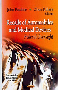 Recalls of Automobiles and Medical Devices