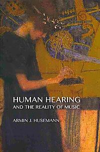 Human Hearing and the Reality of Music