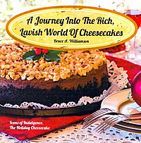 A Journey into the Rich, Lavish World of Cheesecakes