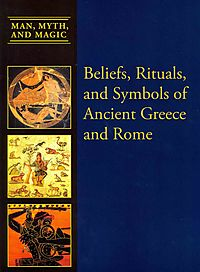 Beliefs, Rituals, and Symbols of Ancient Greece & Rome