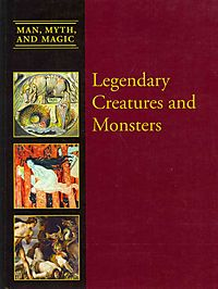 Legendary Creatures and Monsters