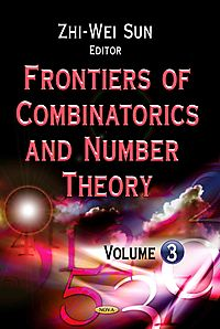 Frontiers of Combinatorics and Number Theory