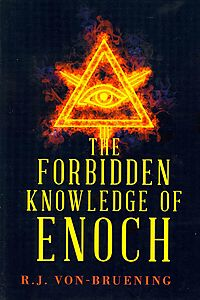 The Forbidden Knowledge of Enoch