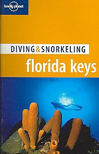 Lonely Planet Diving & Snorkeling Florida Keys