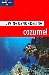 Loney Planet Diving & Snorkeling Cozumel