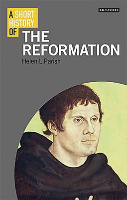 A Short History of the Reformation