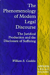 The Phenomenology of Modern Legal Discourse