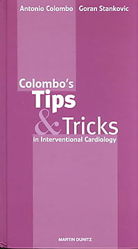 Colombo's Tips and Tricks in Interventional Cardiology