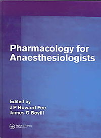 Pharmacology For Anaesthesiologists