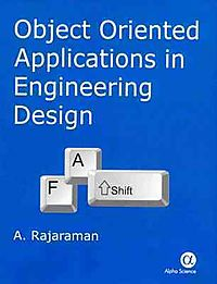 Object Oriented Applications in Engineering Design