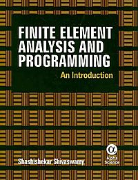 Finite Element Analysis and Programming