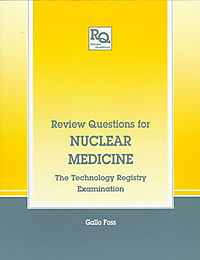 Review Questions for Nuclear Medicine