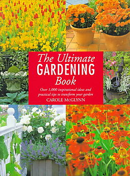 The ultimate gardening book amos sharon mcglynn carole edt rosenfeld richard - Practical tips to make money from gardening ...