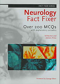 Neurology Fact Fixer: over 200 Mcqs With Explanatory Answers
