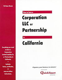 How to Form a Corporation Llc or Partnership in California