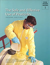 The Safe and Effective Use of Pesticides