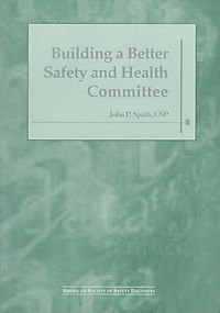 Building a Better Safety and Health Committee