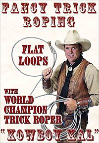 Fancy Trick Roping With Kowboy Kal