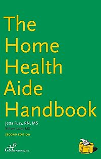 The Home Health Aide Handbook