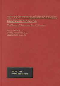 The Comprehensive Forensic Services Manual