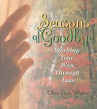 Seasons of Goodbye