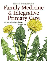 Textbook of Naturopathic Family Medicine & Integrative Primary Care