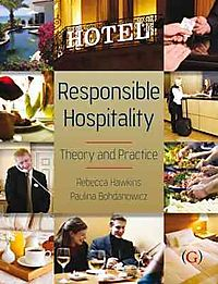 Responsible Hospitality Theory and Practice