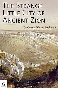 The Strange Little City of Ancient Zion