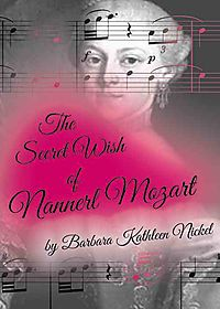 The Secret Wish of Nannerl Mozart