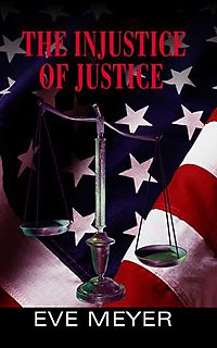 The Injustice of Justice