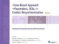 A Case-Based Approach to Pacemakers, ICDs, and Cardiac Resynchronization